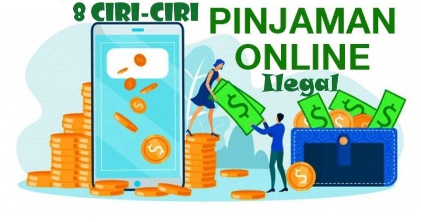 8 Ciri-ciri Pinjaman Online Ilegal