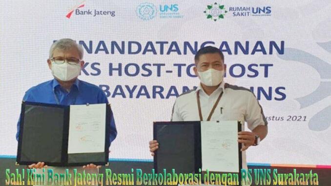 Sah! Kini Bank Jateng Resmi Berkolaborasi dengan RS UNS Surakarta